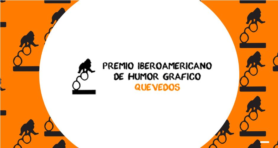 Premio Iberoamericano de Humor Gráfico Quevedos 2018
